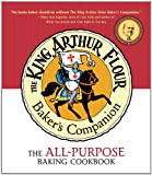 Front cover for the book The King Arthur Flour Baker's Companion: The All-Purpose Baking Cookbook by King Arthur Flour