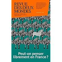 Revue des Deux Mondes novembre 2016: Censure et autocensure : peut-on penser librement en France ?