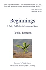 Beginnings – A Daily Guide For Adventurous Souls Paperback