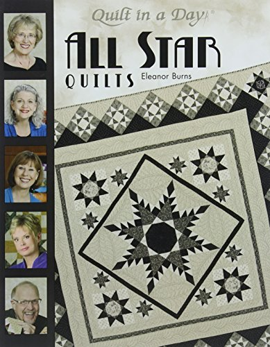 Quilt In A Day All Star Quilts (Day Quilt)