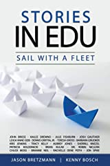 Stories in EDU: SAIL With A Fleet (Volume 1) Paperback