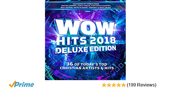 wow hits 2018 deluxe edition playlist
