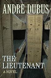 The Lieutenant: A Novel
