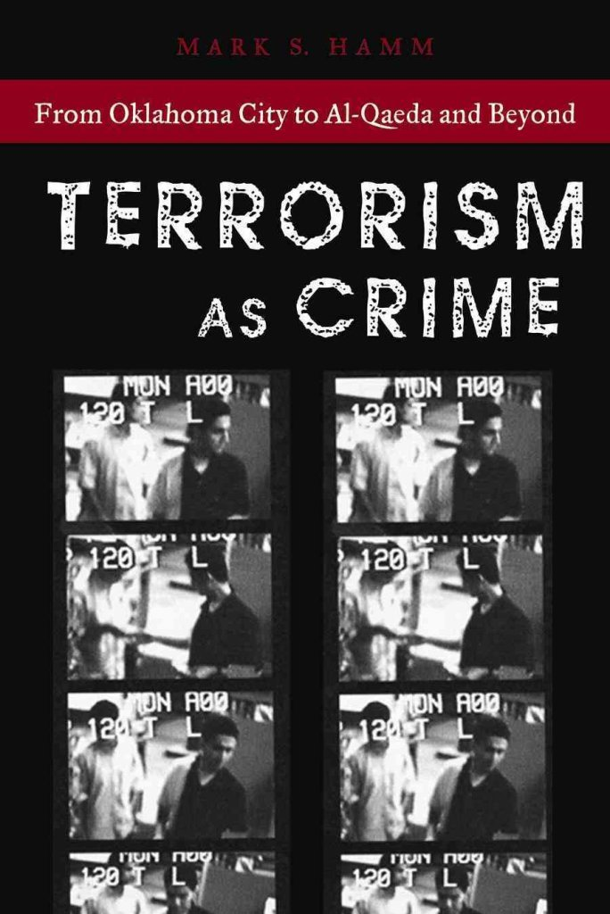 Download Terrorism As Crime : From Oklahoma City to Al-Qaeda and Beyond(Paperback) - 2006 Edition pdf