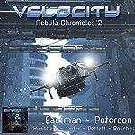 Velocity: Nebula Chronicles, Book 2 | Brock Eastman,Elissa Peterson,J. L. Ender,Ann Hirshberg,Rebecca Pettett,Janine Rosche