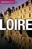 Cadogan Guides Loire (Cadogan Guide Loire)