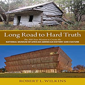 Long Road to Hard Truth Audiobook