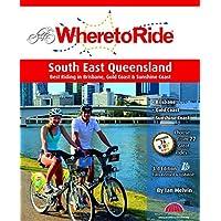 Where to Ride: South East Queensland 3/e