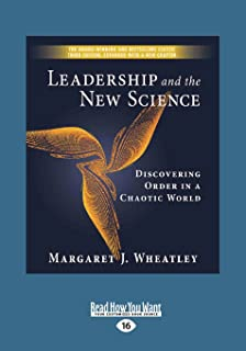 leadership and the new science discovering order in a chaotic world