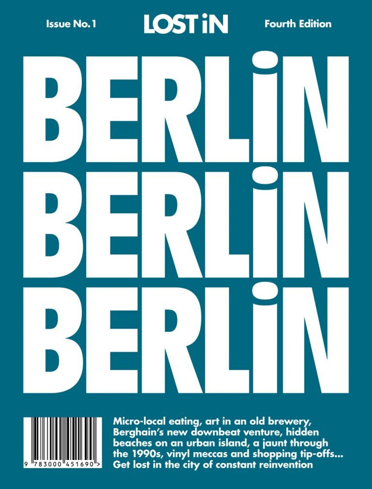 Berlin: LOST In City Guide (Lost in City Guides, Band 1)