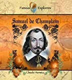 Samuel de Champlain, Claude Hurwicz, 0823955591