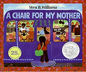 A Chair For My Mother 25th Anniversary Edition Reading Rainbow Books