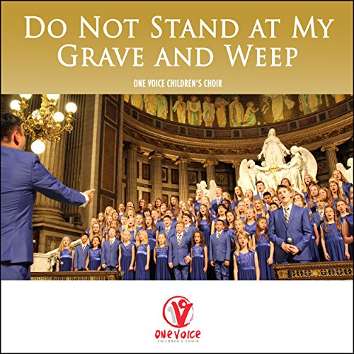 Do Not Stand at My Grave and Weep (Do Not Stand At My Grave And Weep)