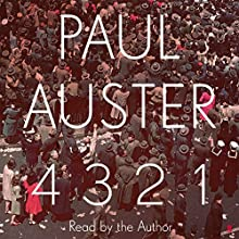 4 3 2 1 Audiobook by Paul Auster Narrated by Paul Auster