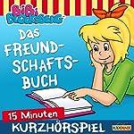 Das Freundschaftsbuch (Bibi Blocksberg erzählt 2.1) | Klaus-Peter Weigand