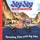 Spending Time with Big Jake, Grace Maxfield, 0843102349