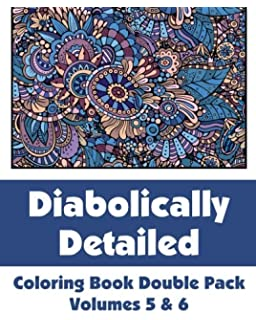 diabolically detailed coloring book double pack volumes 5 6 art filled - Detailed Coloring Books