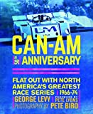 Can-Am 50th Anniversary: Flat Out With North America's Greatest Race Series 1966-74