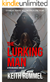 The Lurking Man (Thanatology Book 2)