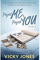 Project Me, Project You (The Bucket List series Book 1) Kindle Edition