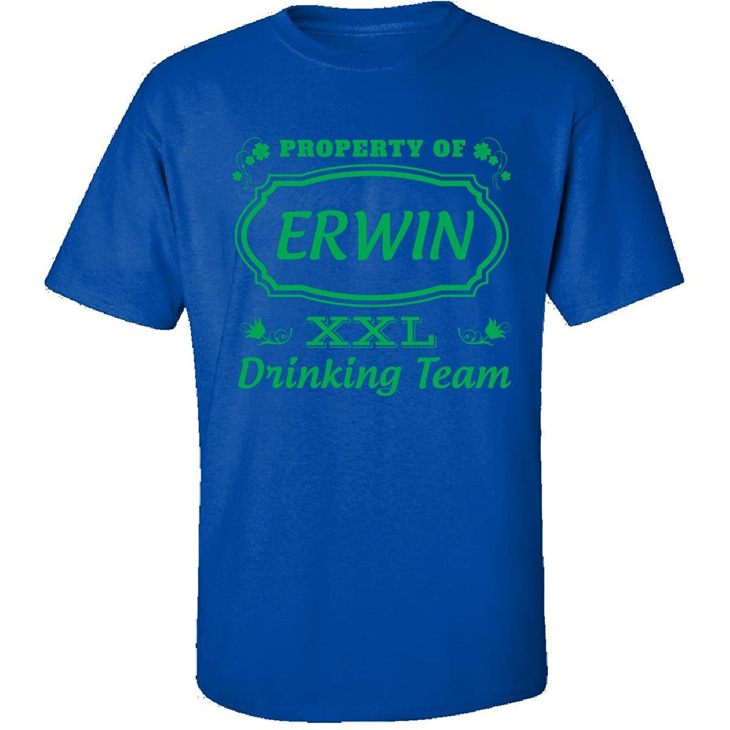 Property Of Erwin St Patrick Day Beer Drinking Team - Adult Shirt