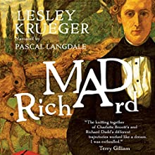 Mad Richard Audiobook by Lesley Krueger Narrated by Pascal Langdale
