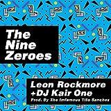 kair llc - The Nine Zeroes (feat. DJ Kair One)