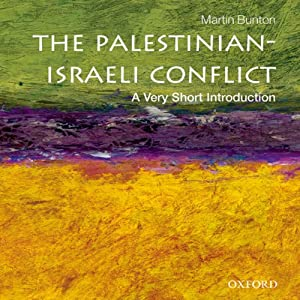 Palestinian-Israeli Conflict: A Very Short Introduction Hörbuch