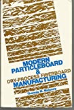 Modern Particle Board and Dry-Process Fiberboard Manufacturing