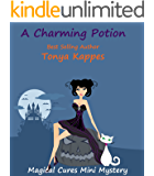 A Charming Potion (Magical Cures Mystery Series) (English Edition)