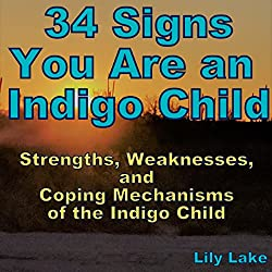 34 Signs You Are an Indigo Child