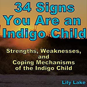 34 Signs You Are an Indigo Child Audiobook