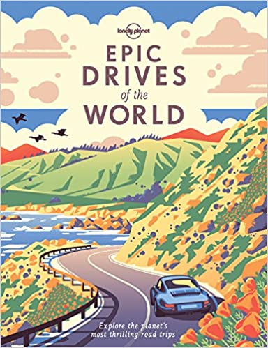 Image result for Epic Drives of the World : Explore the Planet's Most Thrilling Roadtrips