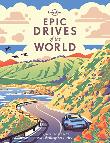 Epic Drives of the World (Lonely Planet) cover