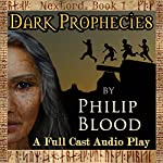 Dark Prophecies: NexLord, Book 1 | Philip Blood