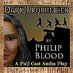 Dark Prophecies: NexLord, Book 1 | Philip Blood