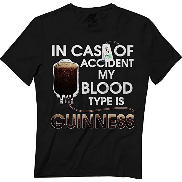 In Case Of Accident My Blood Type Is Guinness Funny Pz T-shirt