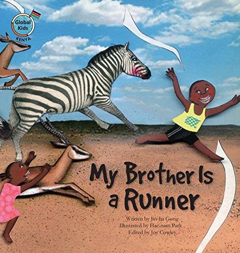 My Brother Is a Runner: Kenya (Global Kids)