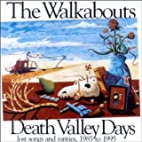 Death Valley Days by Walkabouts