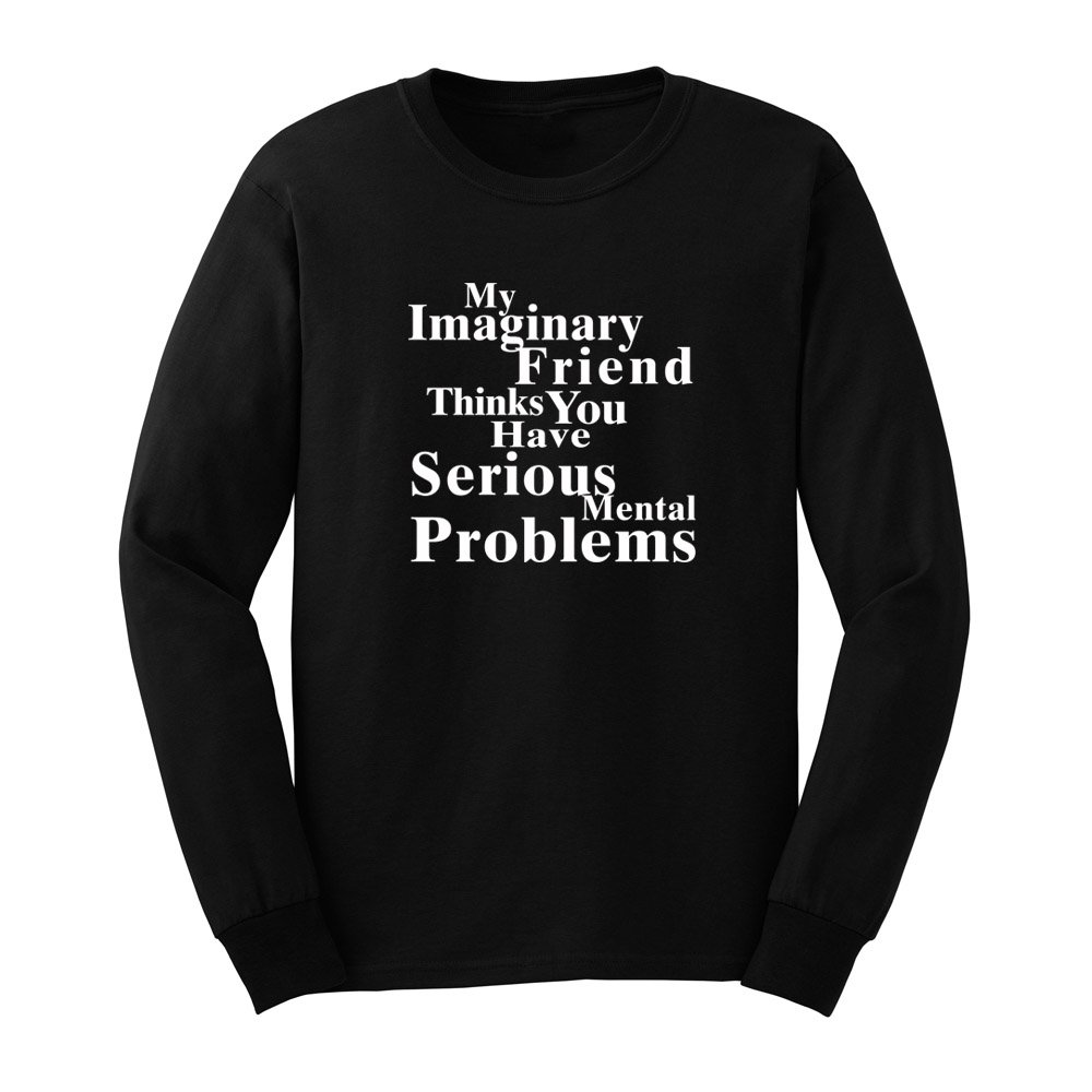 S Thinks You Have Serious Tal Problems Funny T Shirts Tee