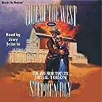 Stay Away from that City...They Call it Cheyenne: Code of the West #4 | Stephen Bly