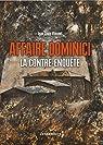 Affaire Dominici : La contre-enquête par Vincent
