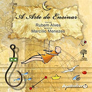 A Arte do Ensinar [The Art of Teaching] Audiobook