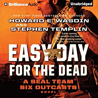 Amazon com: Easy Day for the Dead: Seal Team Six Outcasts