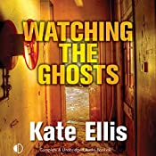 Watching the Ghosts | Kate Ellis