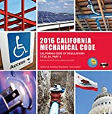 img - for 2016 California Mechanical Code: California Code of Regulations Title 24, Part 4 book / textbook / text book