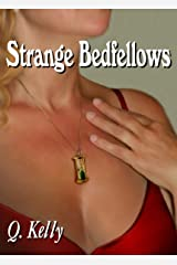 Strange Bedfellows (The Strange Bedfellows Series Book 1) Kindle Edition