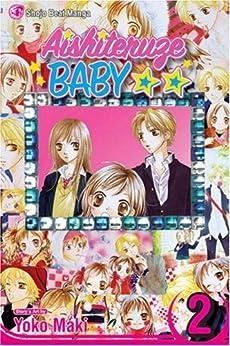 Aishiteruze Baby, Vol. 2: v. 2 (Aishiteruze Baby ★★) by [Maki, Yoko]