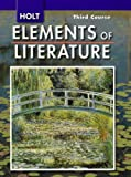 Holt Elements of Literature, Third Course Grade 9, Kylene Beers, 0030424143