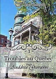 Anddrea Giovanni, tome 1 : Troubles au Québec par Virginie Fleuranceau